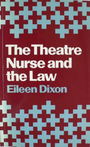 9780709908180: The Theatre Nurse and the Law
