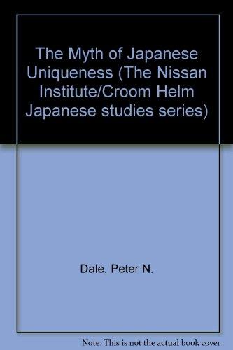 9780709908999: Myth of Japanese Uniqueness