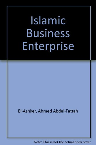 9780709909859: The Islamic Business Enterprise