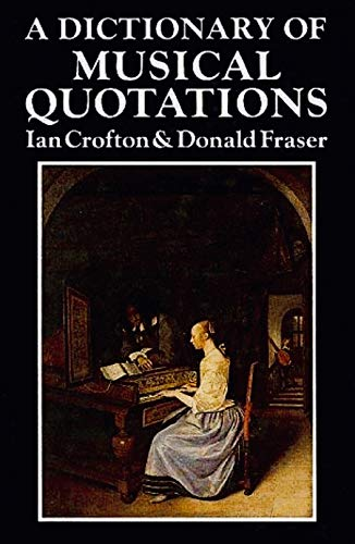 9780709910350: A Dictionary of Musical Quotations