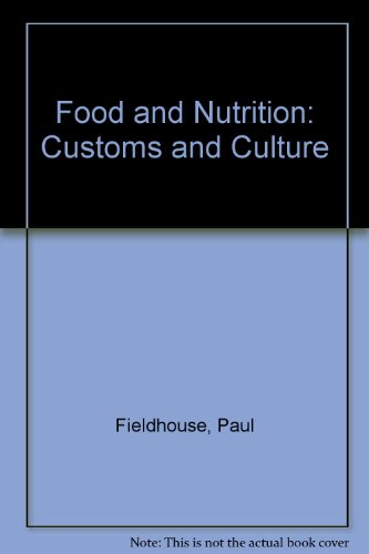 9780709910428: Food and Nutrition: Customs and Culture