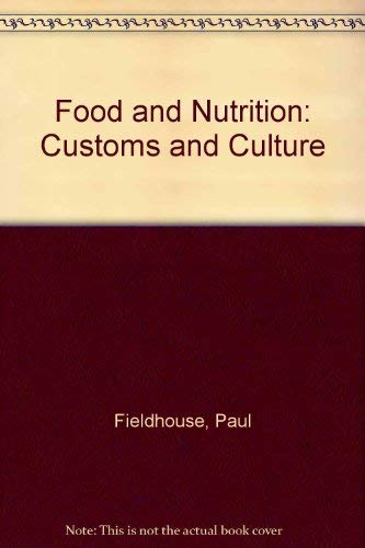 9780709910794: Food and Nutrition: Customs and Culture