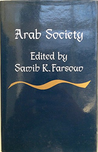 9780709910824: Arab Society: Continuity and Change