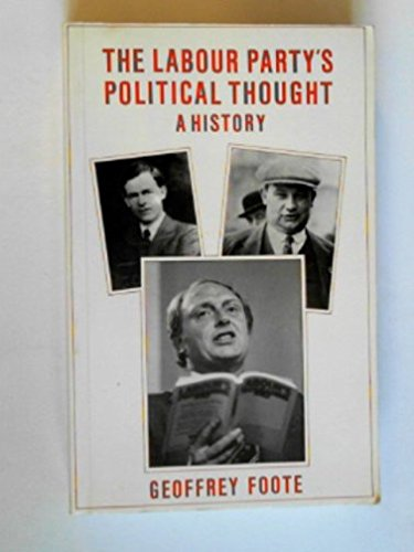 9780709910978: The Labour Party's Political Thought: A History