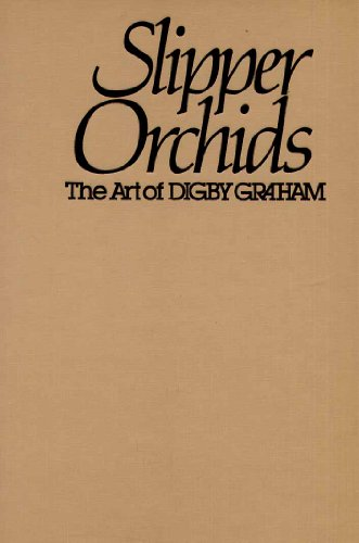 9780709911265: Slipper Orchids: The Art of Digby Graham