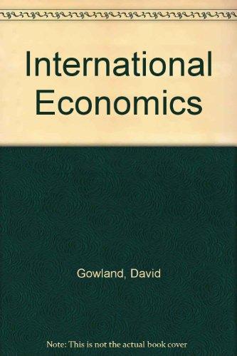 International Economics: Gowland, David