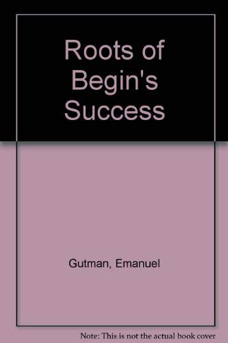 9780709911463: The Roots of Begin's Success: The 1981 Israeli Elections