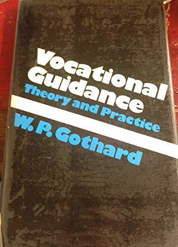 9780709911616: Vocational Guidance: Theory and Practice