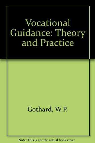 9780709911951: Vocational Guidance: Theory and Practice