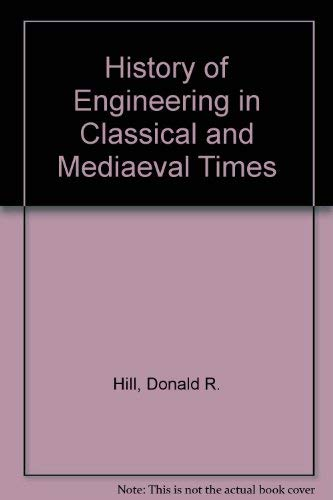 9780709912095: History of Engineering in Classical and Mediaeval Times