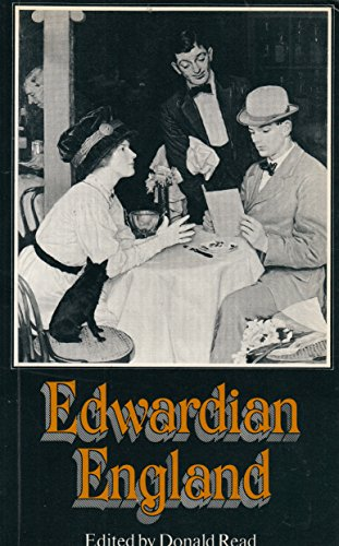 Edwardian England: Reassessments: Read, Donald