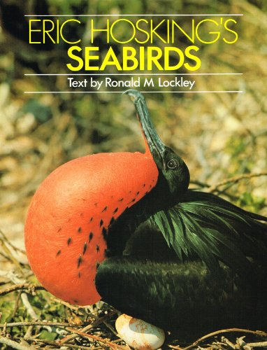 Eric Hosking's Sea Birds (0709912641) by Eric Hosking; R. M. Lockley