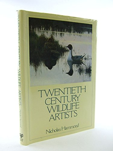 9780709912668: Twentieth Century Wild Life Artists