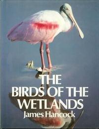9780709912873: The Birds of the Wetlands