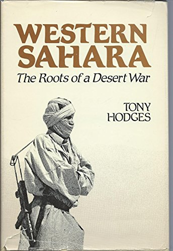 9780709912958: Western Sahara: The Roots of a Desert War