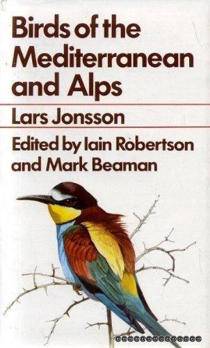Birds of the Mediterranean and Alps. Dustwrapper: Jonsson, Lars