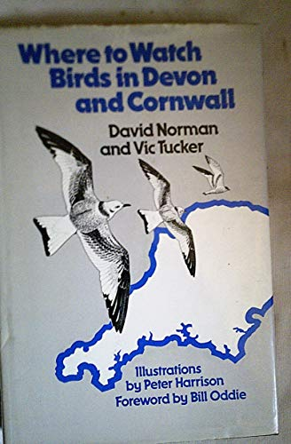 9780709914280: Where to Watch Birds in Devon and Cornwall