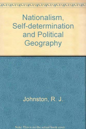 9780709914808: Nationalism, Self-Determination and Political Geography