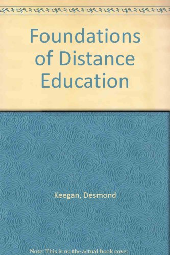 The Foundations of Distance Education: Desmond Keegan