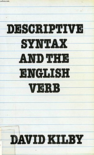 9780709915539: Descriptive Syntax and the English Verb