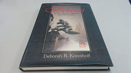 9780709915560: Bonsai: Its Art, Science, History and Philosophy