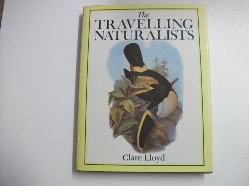 Travelling Naturalists: Lloyd, Clare