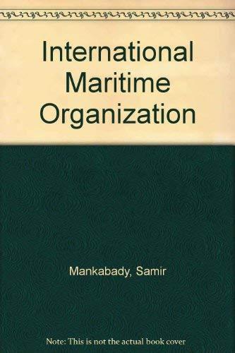 9780709917496: International Maritime Organization