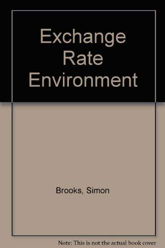 The Exchange Rate Environment: Brooks, Simon, Cuthbertson, Keith, Mayes, David G.