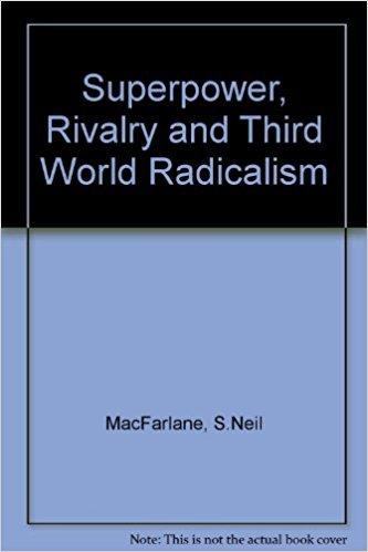 9780709917786: Superpower, Rivalry and Third World Radicalism