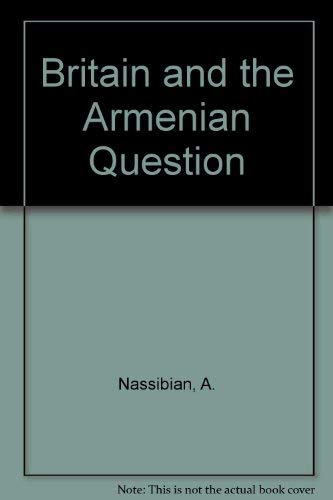 9780709918202: Britain and the Armenian Question
