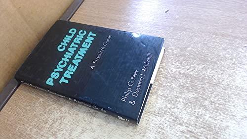 9780709918233: Child Psychiatric Treatment: A Practical Guide