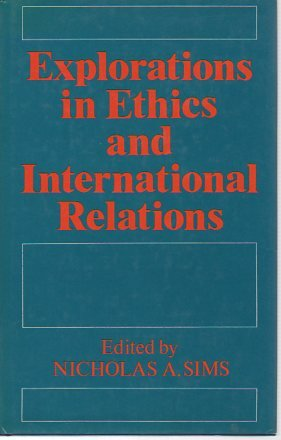 9780709923008: Explorations in Ethics and International Relations