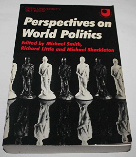 Perspectives on World Politics: A Reader: Smith, Michael; Little,