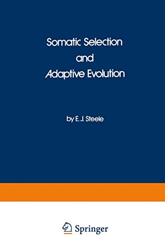 9780709923091: Somatic Selection and Adaptive Evolution: On the Inheritance of Acquired Characters