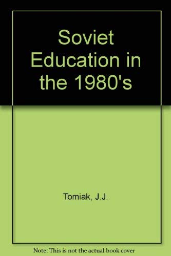 9780709924296: Soviet Education in the 1980's