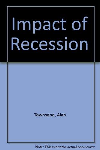 9780709924333: Impact of Recession