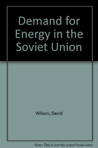 9780709927044: Demand for Energy in the Soviet Union
