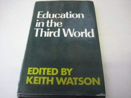 Education in the Third World: the Continuing Colonial Impact: WATSON Keith (ed)