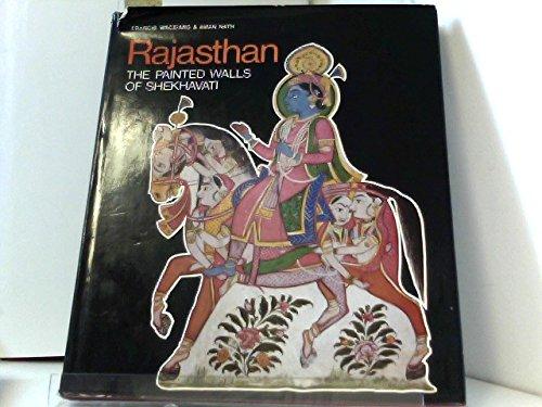 9780709927624: Rajasthan: The Painted Walls of Shekhavati