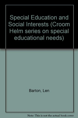 9780709932437: Special Education and Social Interests