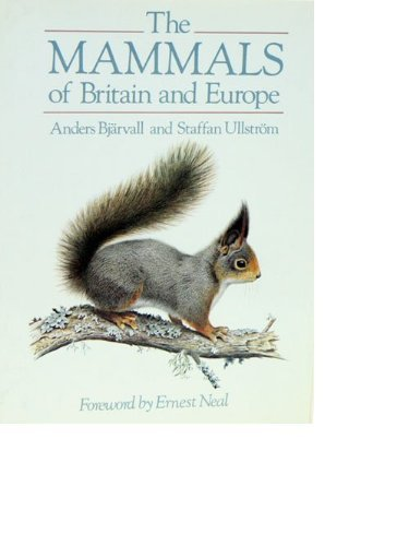 9780709932680: The Mammals of Britain and Europe