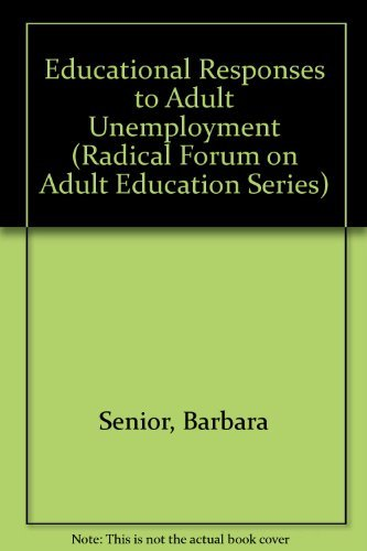 9780709933298: Educational Responses to Adult Unemployment (Radical Forum on Adult Education Series)