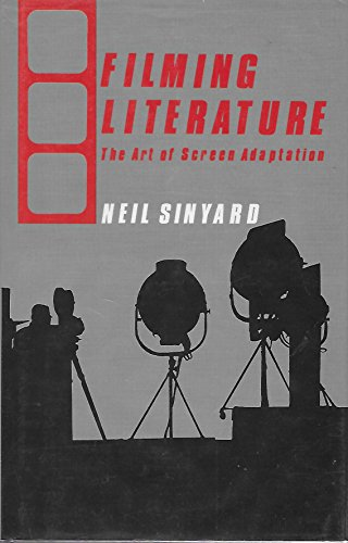 9780709933465: Filming Literature: Art of Screen Adaptation