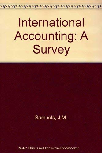 9780709933564: International Accounting: A Survey