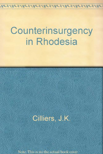 9780709934127: Counter-Insurgency in Rhodesia