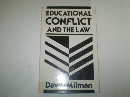 Educational Conflict and the Law: Milman, David