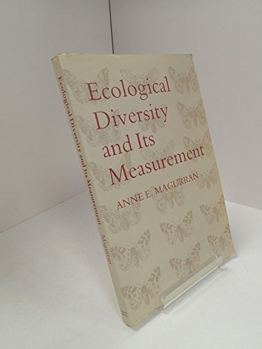 9780709935407: Ecological Diversity And It's Measurement [Taschenbuch] by MAGURRAN, Anne E.