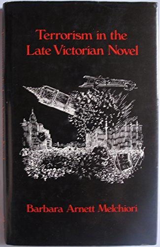 Terrorism in the Late Victorian Novel: Melchiori, B.