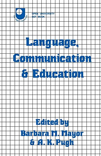9780709935902: Language, Communication and Education (Open University Set Book)