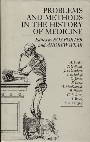 9780709936879: Problems and Methods in the History of Medicine (The Wellcome Institute Series in the History of Medicine)